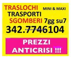 TRASLOCHI TRASLOCHI SGOMBERI ECONOMICI 7GG SU7 CHIAMA IL 342-7746104