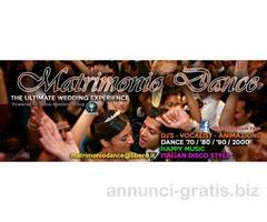 MATRIMONIO DANCE - ANIMAZIONE PARTICOLARE PER MATRIMONI DI TENDENZA