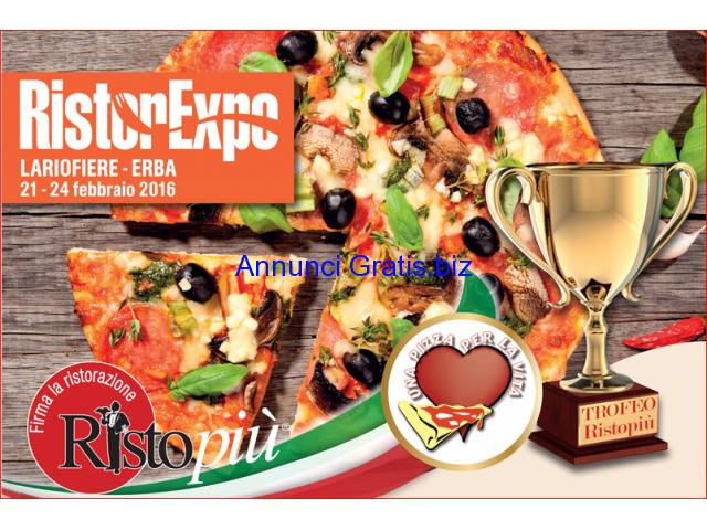 Una pizza per la vita con Ristopiù Lombardia arriva a RistorExpo 21 – 24 Febbraio 2016